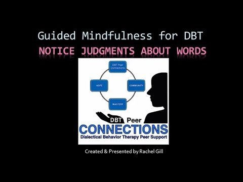 DBT Peer Connections - Notice Judgments Mindfulness Practice by Rachel Gill