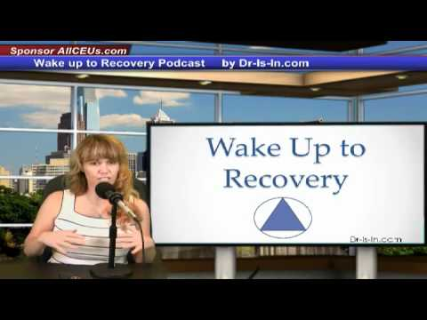 Wake Up To Recovery – Episode 5