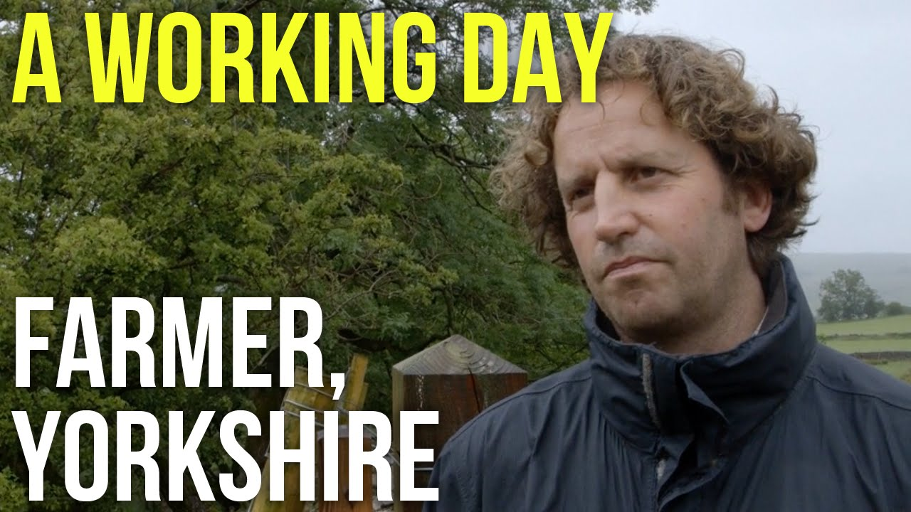 A Working Day – Farmer, Yorkshire