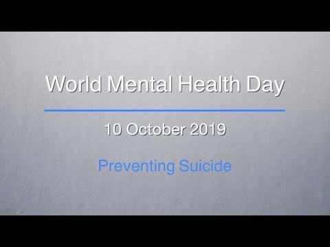 Preventing suicide: World Mental Health Day 2019