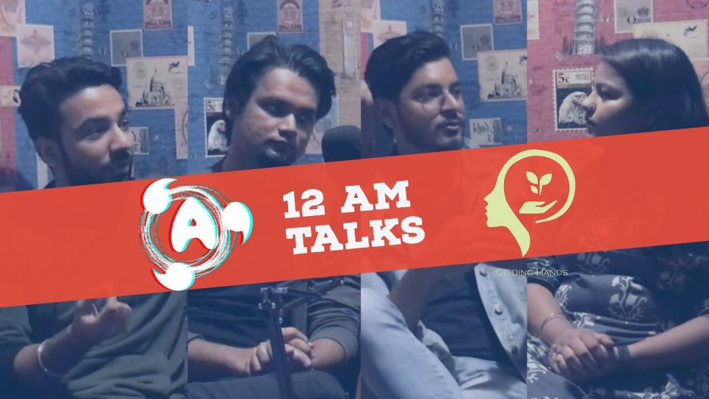 12 AM talks - Reality of mental health in India (ep. 01)