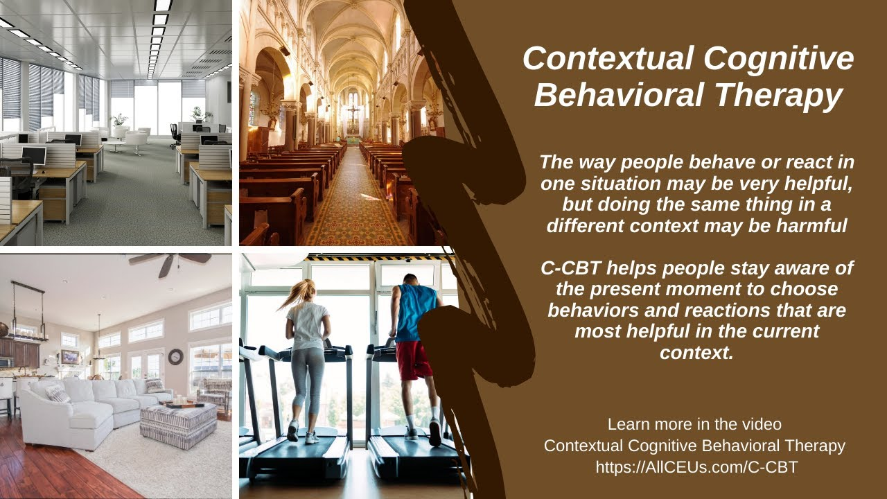 Contextual Cognitive Behavioral Therapy