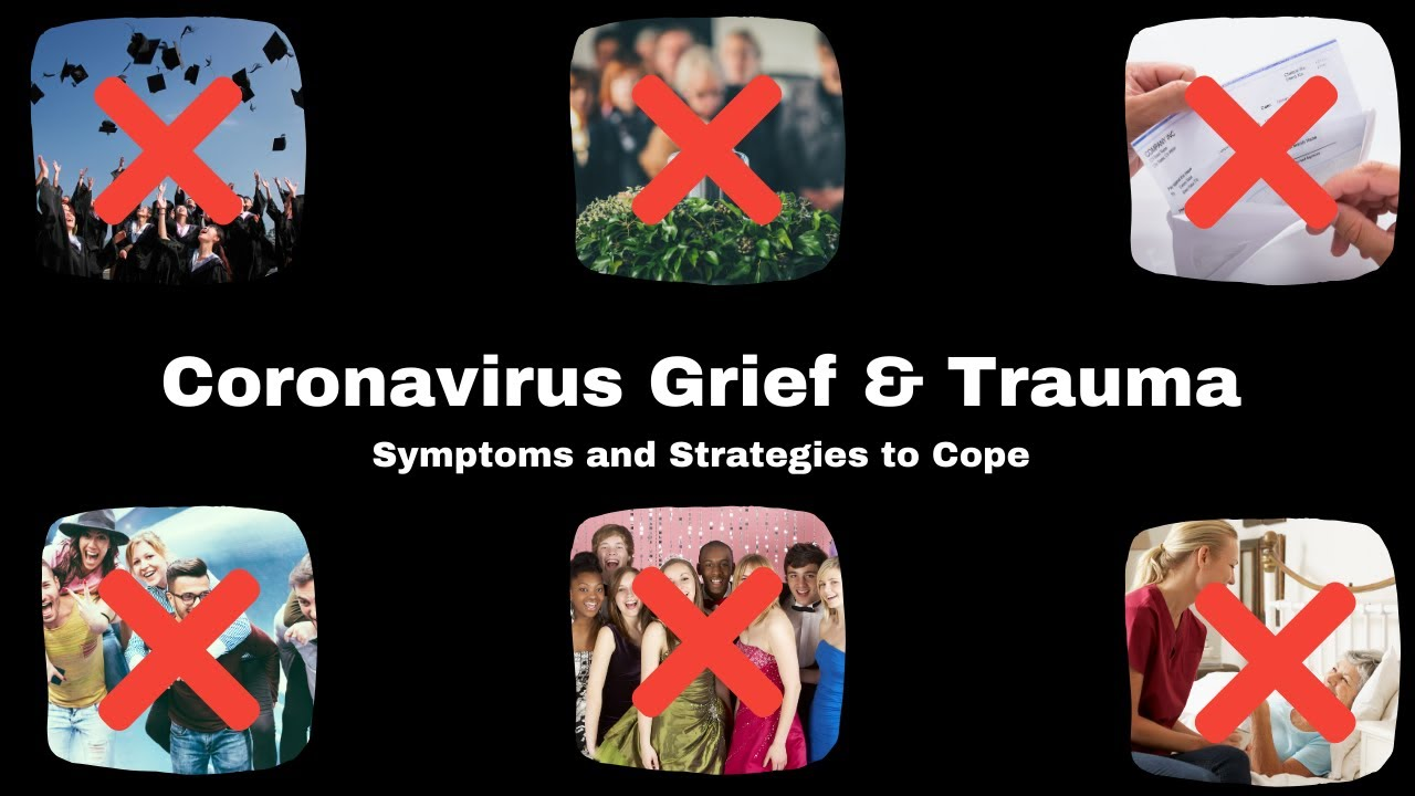 Coronavirus Grief and Trauma