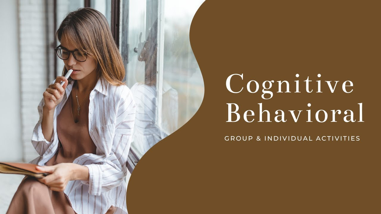 Cognitive Behavioral Group Therapy Activities Quickstart Guide