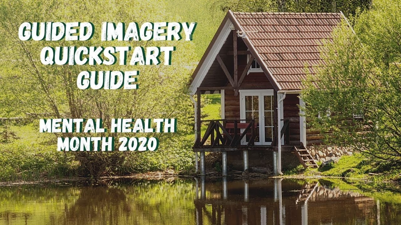 Guided Imagery QuickStart Guide   Live with Dr. Dawn-Elise Snipes