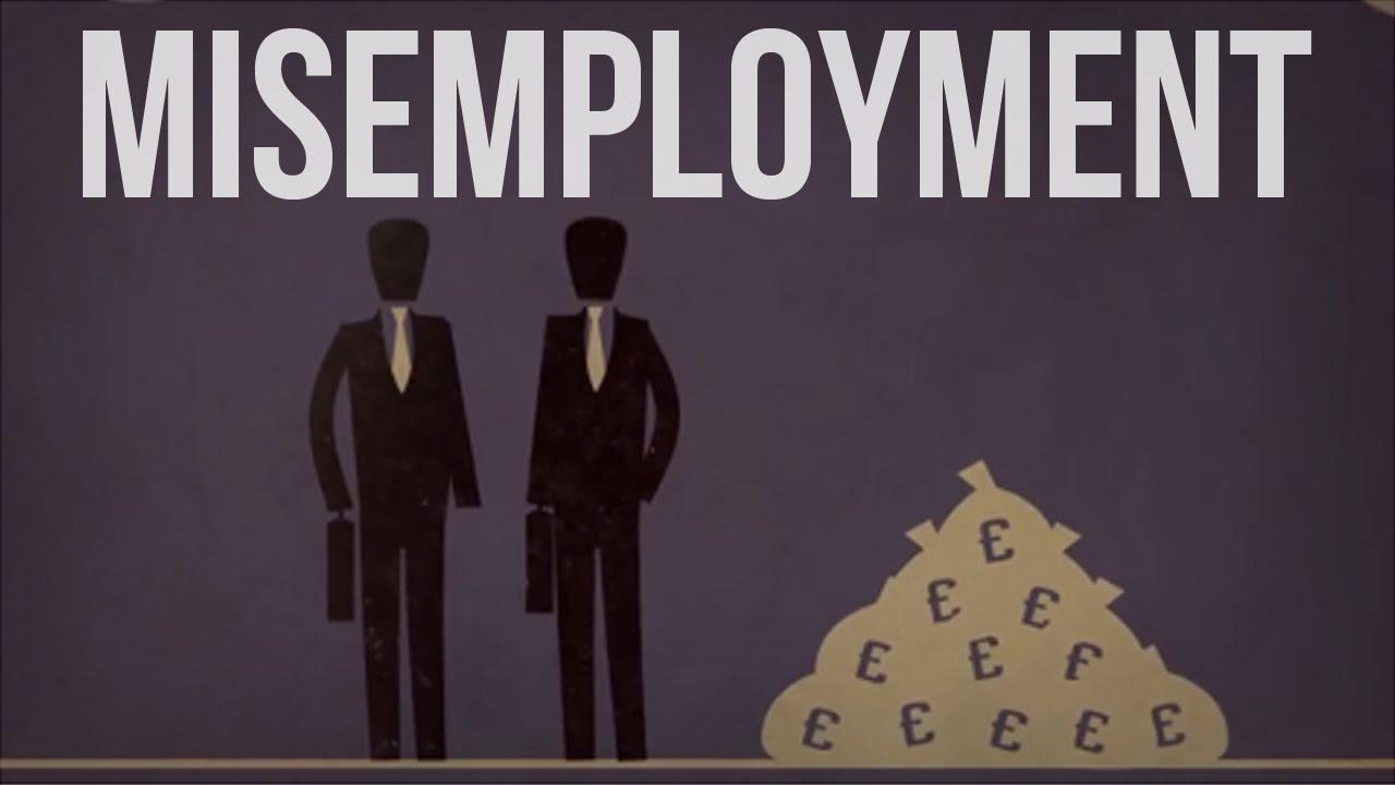 Misemployment