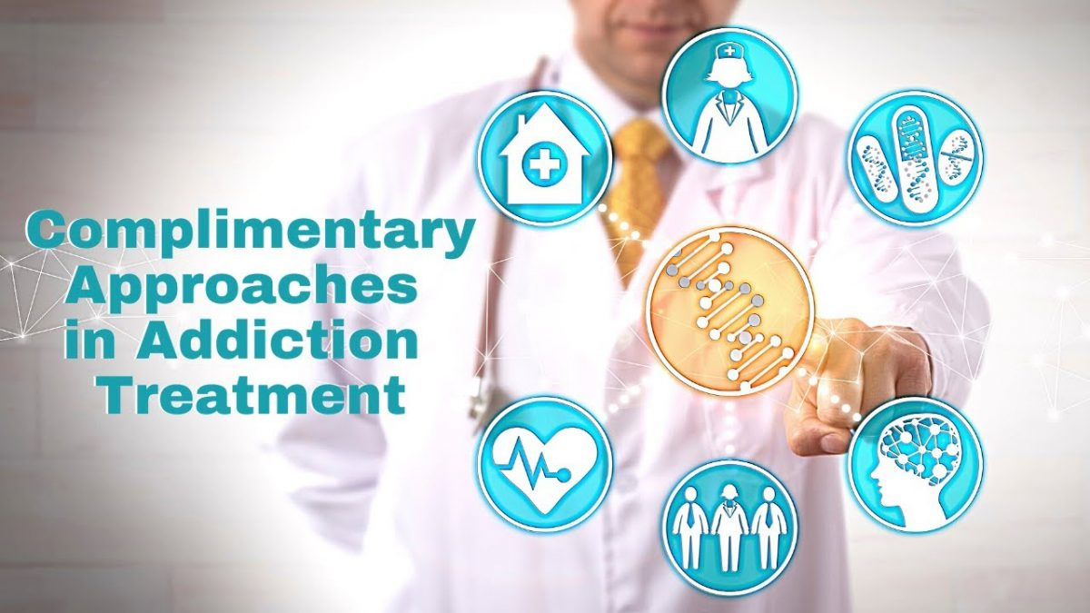 Complimentary Interventions in Addiction Treatment
