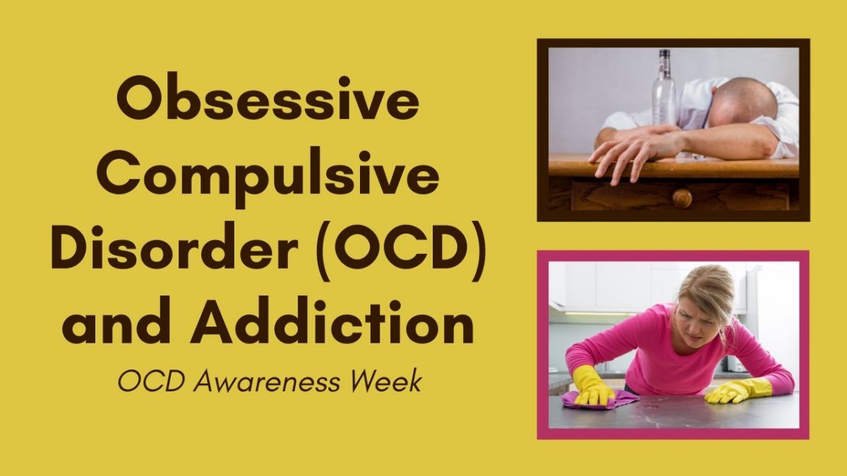 Obsessive Compulsive Disorder and Addiction Awareness