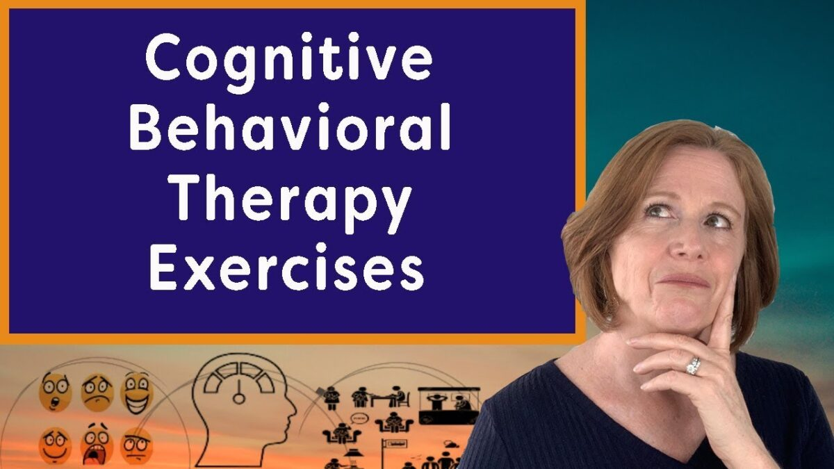 Cognitive Behavioral Therapy Exercises (FEEL Better!)