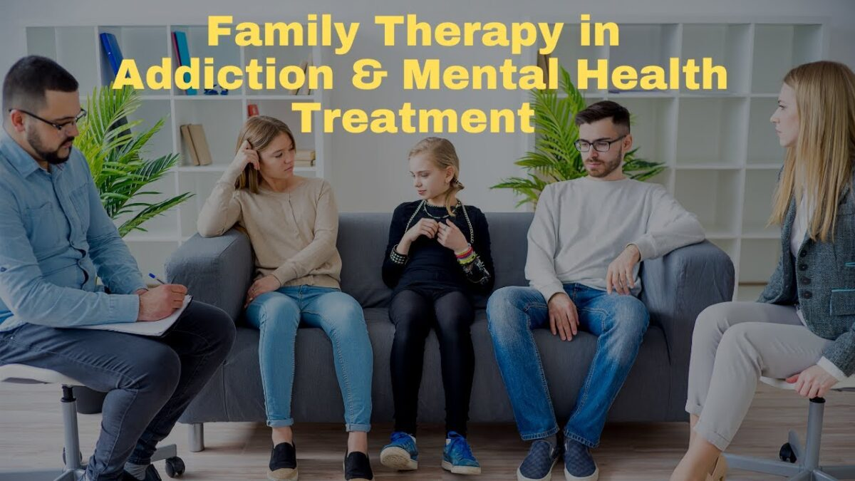 Family Therapy in Addiction and Mental Health Treatment
