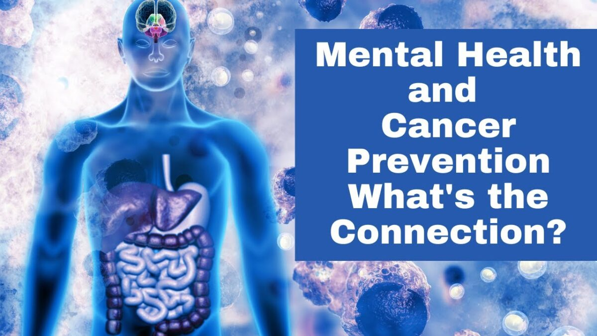Cancer and Mental Health