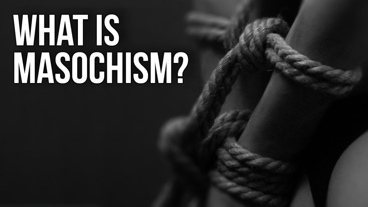 What Is Masochism?