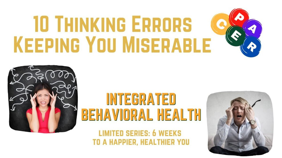 10 Thinking Errors Keeping You Miserable  6 Weeks to a Happier Healthier You Quickstart Guide