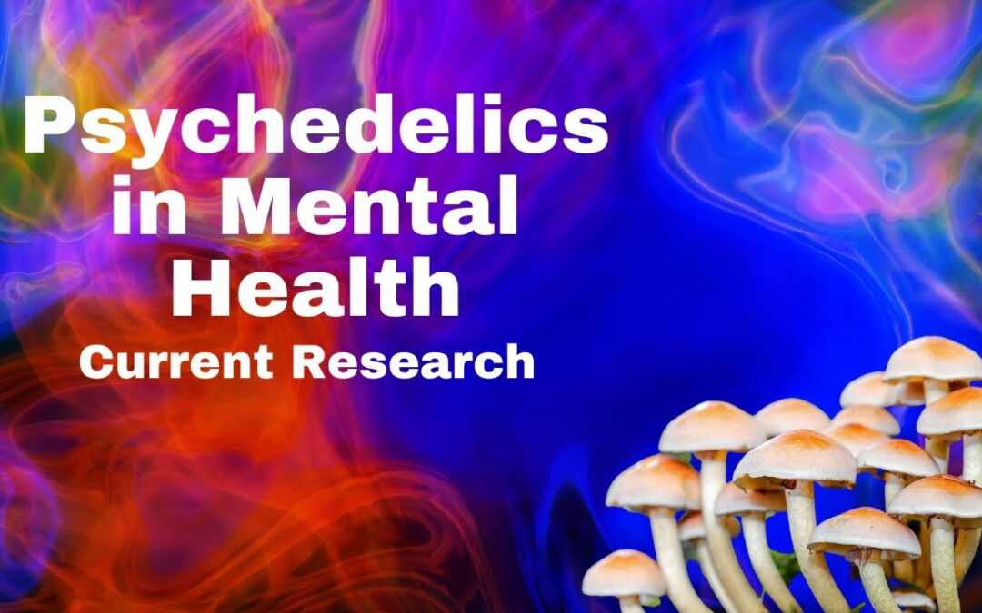 Psychedelics for Treating Anxiety, Depression and PTSD: Current Research and Guidelines