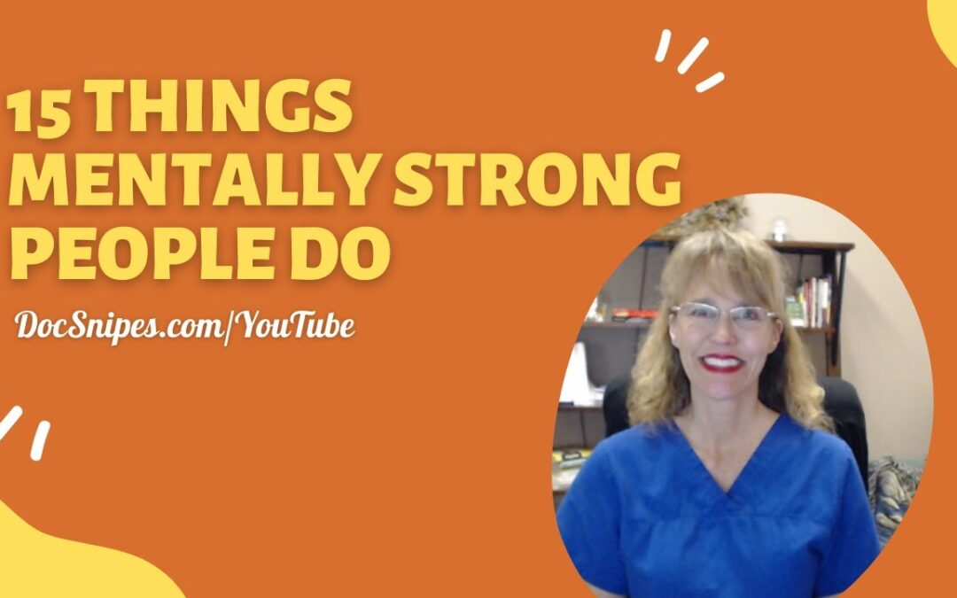 15 Things Mentally Strong People Do